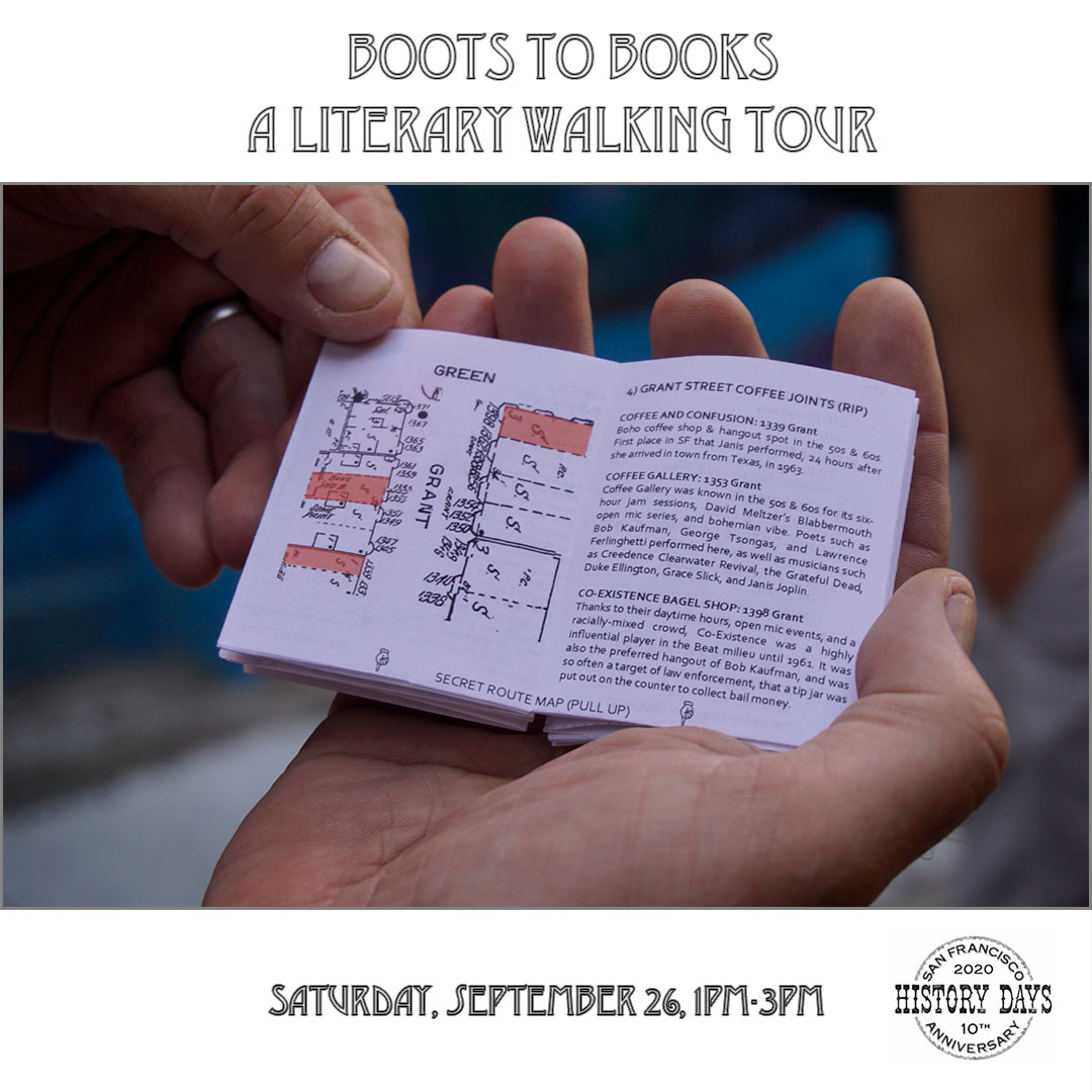 A graphic with a photograph of Boots to Books minizine held in a pair of hands against a white background, image text reads Boots to Books, a literary walking tour, Saturday, September 26, 1pm-3pm, San Francisco 2020 History Days 10th Anniversary.